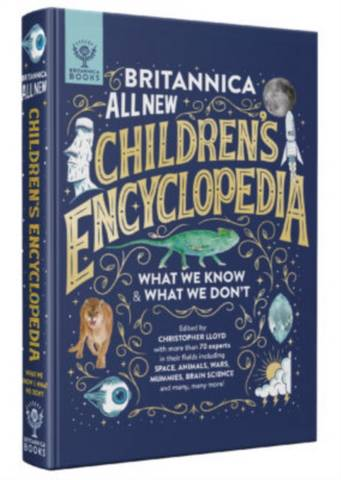 Britannica All New Children's Encyclopedia: What We Know & What We Don't - Christopher Lloyd - 9781912920471