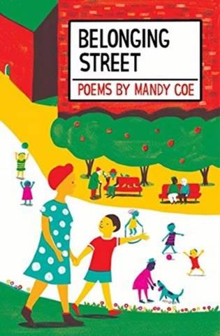 Belonging Street: Poems - Mandy Coe - 9781913074807