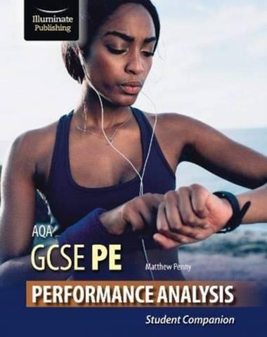 AQA GCSE PE Performance Analysis: Student Companion - Matthew Penny - 9781913963033