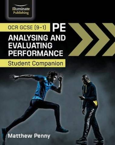 OCR GCSE (9-1) PE Analysing and Evaluating Performance: Student Companion - Matthew Penny - 9781913963040