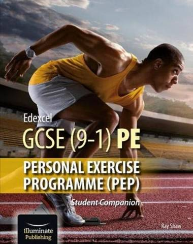 Edexcel GCSE (9-1) PE Personal Exercise Programme: Student Companion - Ray Shaw - 9781913963057