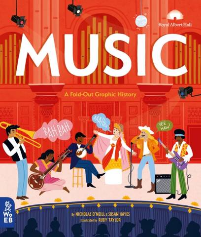 Music: A Fold-Out Graphic History - Nicholas O'Neill - 9781999967932
