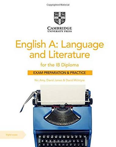 English A: Language and Literature for the IB Diploma Exam Preparation and Practice with Digital Access (2 Year) - Nic Amy - 9781108704960