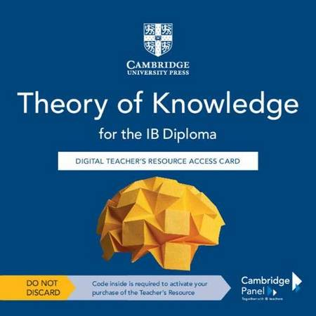 Theory of Knowledge for the IB Diploma Digital Teacher's Resource Access Card - Tomas Duckling - 9781108826587