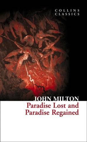 Collins Classics: Paradise Lost and Paradise Regained - John Milton - 9780007902101