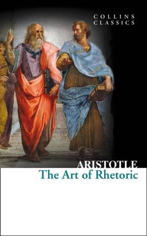 Collins Classics: Art of Rhetoric - Aristotle - 9780007920693