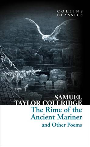 Collins Classics: Rime of the Ancient Mariner and Other Poems - Samuel Taylor Coleridge - 9780008167561