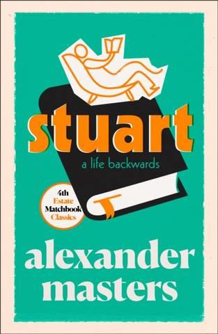 4th Estate Matchbook Classics: Stuart - Alexander Masters - 9780008329723