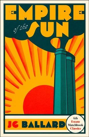 4th Estate Matchbook Classics: Empire of the Sun - J. G. Ballard - 9780008329754
