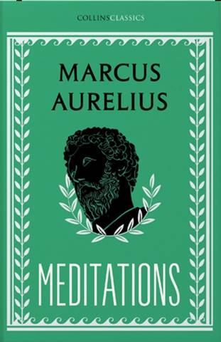 Collins Classics: Meditations - Marcus Aurelius - 9780008425012