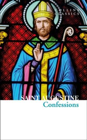 Collins Classics: Confessions of Saint Augustine - Saint Augustine - 9780008480035