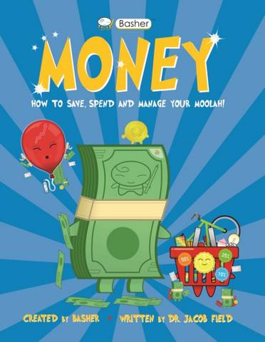 Basher Money: How to Save