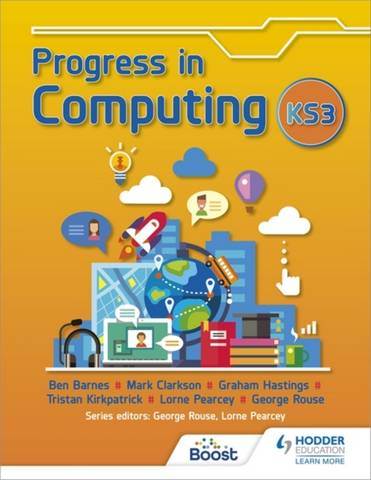 Progress in Computing: Key Stage 3 - George Rouse - 9781398323452
