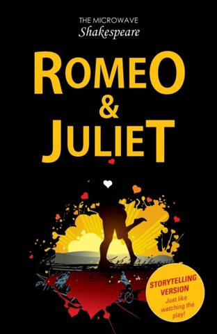 Microwave Shakespeare: Romeo and Juliet - Barbara Catchpole - 9781785913396