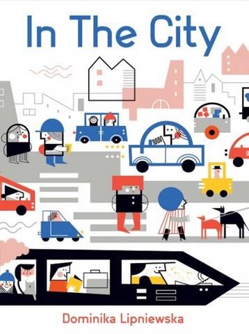 In the City - Dominika Lipniewska - 9781787080300