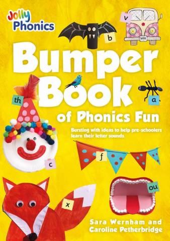 Bumper Book of Phonics Fun - Sara Wernham - 9781844148417