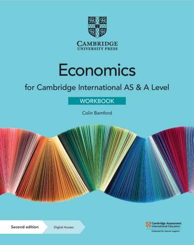 Cambridge International AS & A Level Economics Workbook with Digital Access (2 Years) - Colin Bamford - 9781108822794