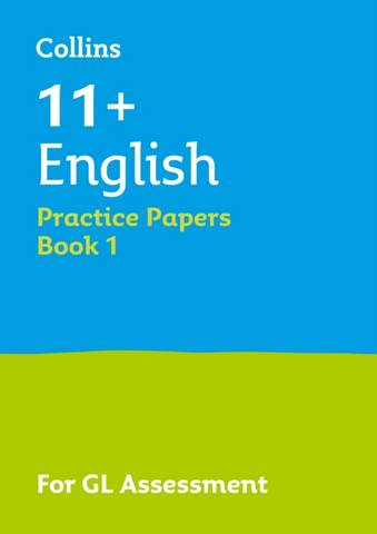 Collins 11+ Practice - 11+ English Practice Papers Book 1: For the 2021 GL Assessment Tests - Collins 11+