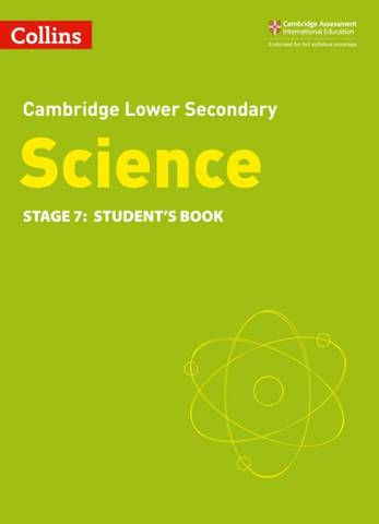 Collins Cambridge Lower Secondary Science Student's Book: Stage 7 -  - 9780008340865