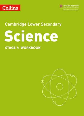 Collins Cambridge Lower Secondary Science Workbook: Stage 7 -  - 9780008364311