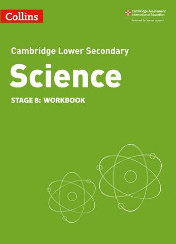 Collins Cambridge Lower Secondary Science Workbook: Stage 8 -  - 9780008364328