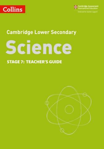 Collins Cambridge Lower Secondary Science Teacher's Guide: Stage 7 -  - 9780008364342
