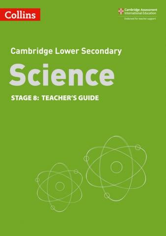 Collins Cambridge Lower Secondary Science Teacher's Guide: Stage 8 -  - 9780008364359