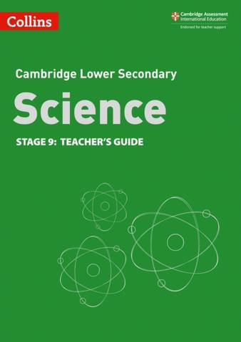 Collins Cambridge Lower Secondary Science Teacher's Guide: Stage 9 -  - 9780008364366