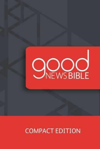 Good News Bible Compact Edition: 2018 -  - 9780564070572