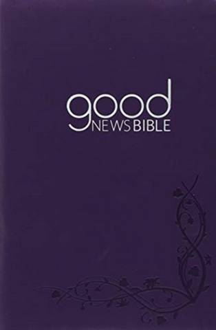 Good News Bible Soft Touch Edition: 2018 -  - 9780564070978