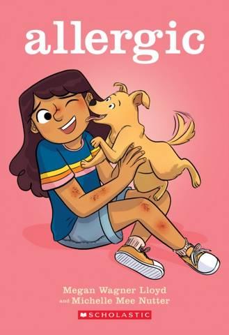 Allergic (Graphic Novel) - Megan Wagner Lloyd - 9781338568905