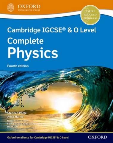 Cambridge IGCSE (R) & O Level Complete Physics: Student Book Fourth Edition - Stephen Pople - 9781382005944