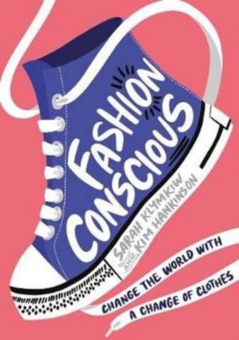 Fashion Conscious - Sarah Klymkiw - 9781405295659