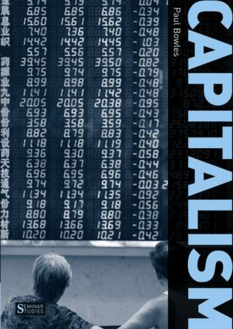 Capitalism - Paul Bowles (University of Northern British Columbia
