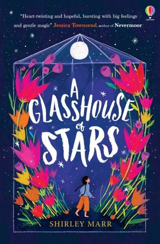 A Glasshouse of Stars - Shirley Marr - 9781474991087