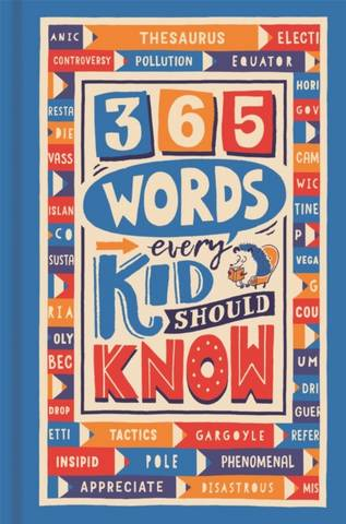 365 Words Every Kid Should Know - Lauren Holowaty - 9781780557076
