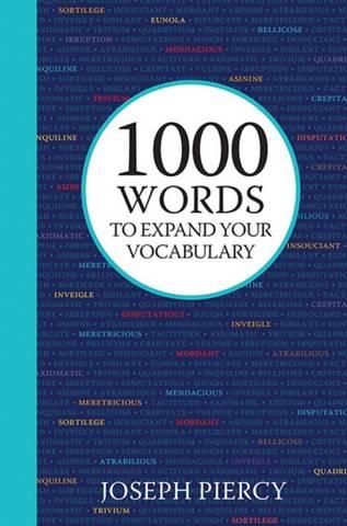 1000 Words to Expand Your Vocabulary - Joseph Piercy - 9781782438915