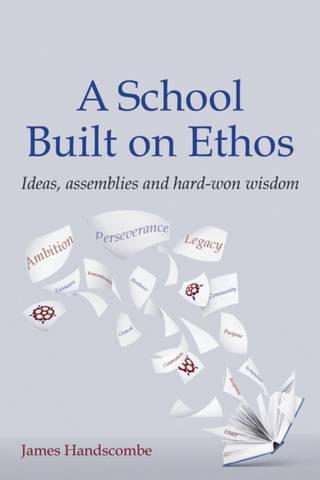 A School Built on Ethos: Ideas