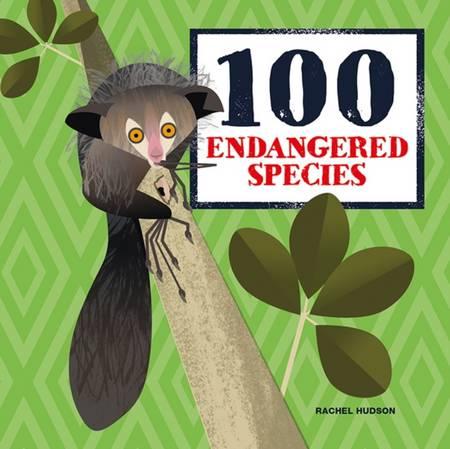 100 Endangered Species - Rachel Hudson - 9781787081055