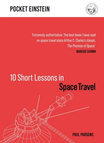 10 Short Lessons in Space Travel - Paul Parsons - 9781789292213