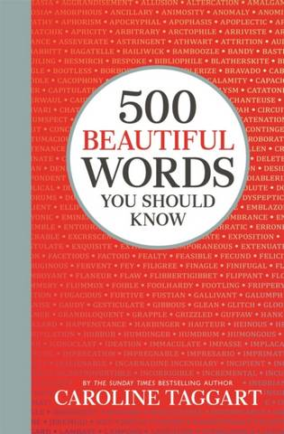 500 Beautiful Words You Should Know - Caroline Taggart - 9781789292275