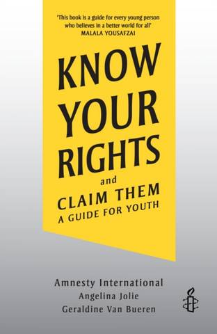 Know Your Rights: and Claim Them - Angelina Jolie - 9781839131196
