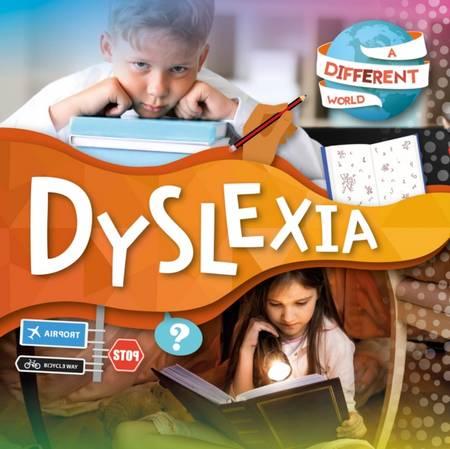 A Different World: Dyslexia - Robin Twiddy - 9781839271342