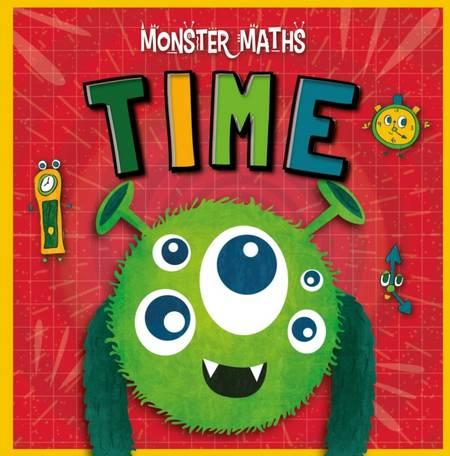 Monster Maths!: Time - Madeline Tyler - 9781839271632