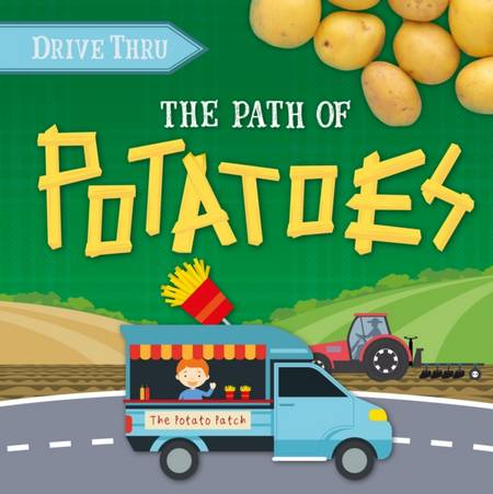 Drive Thru: Path to Potatoes - Harriet Brundle - 9781839278419