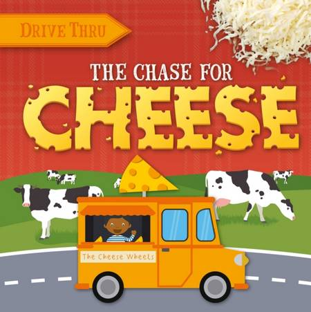 Drive Thru: Chase for Cheese - Harriet Brundle - 9781839278457