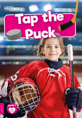 BookLife Non Fiction Readers Level 01 Pink: Tap the Puck - William Anthony - 9781839278952