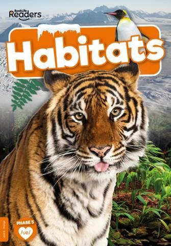 BookLife Non Fiction Readers Level 06 Orange: Habitats - William Anthony - 9781839279041