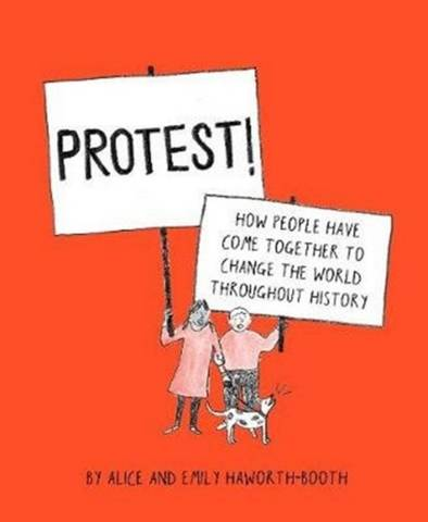 Protest! - Alice Haworth-Booth - 9781843654582