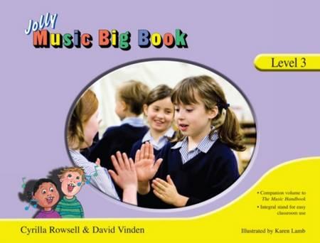 Jolly Music Big Book: Level 3 - Cyrilla Rowsell - 9781844142668